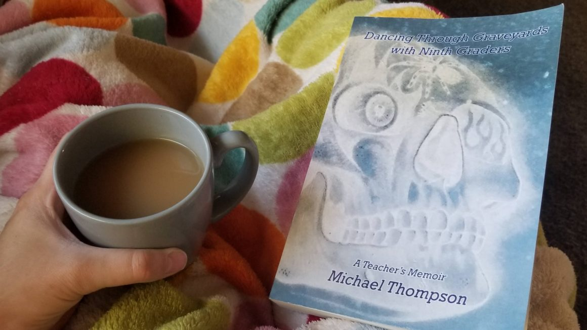 Dancing Through Graveyards with Ninth Graders Thompson Book